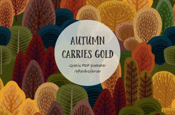 Autumn Carries Gold, gratis Pdf. plakater